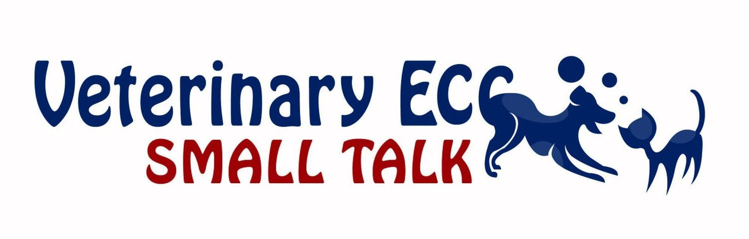 Veterinary Emergency and Critical Care (ECC) Small Talk
