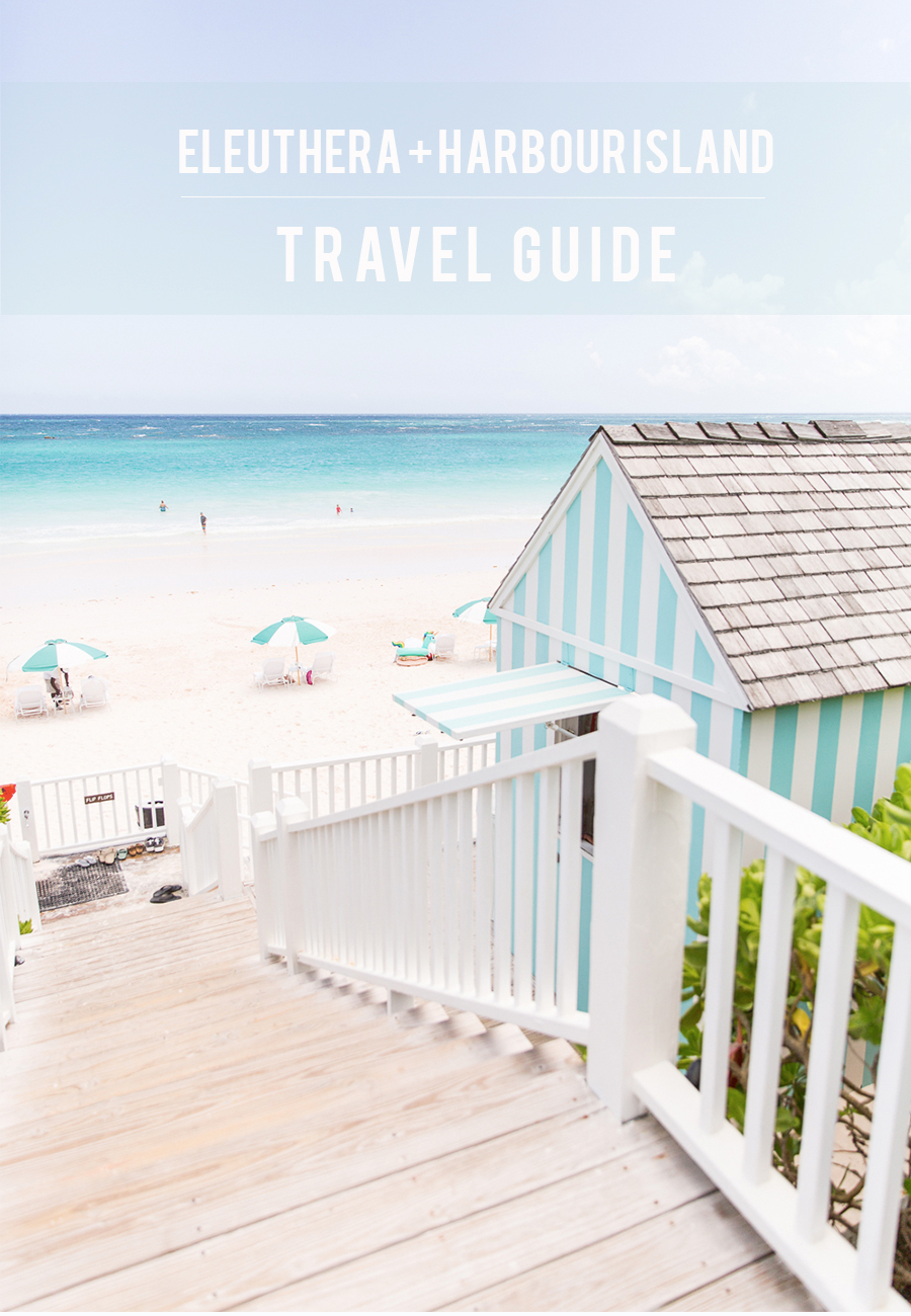 Eleuthera Harbour Island Bahamas Travel Guide Photo: Abby Capalbo