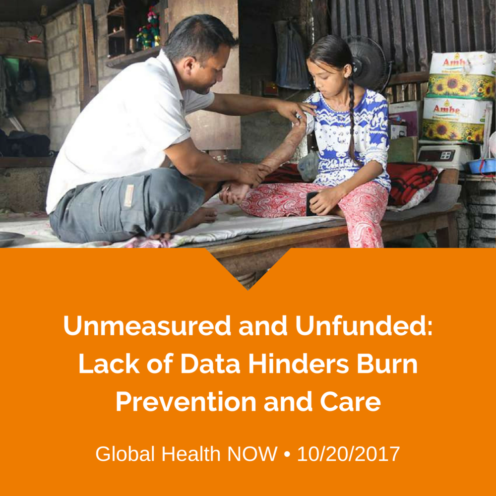 Unmeasured and Unfunded_ Lack of Data Hinders Burn Prevention and Care (2).png