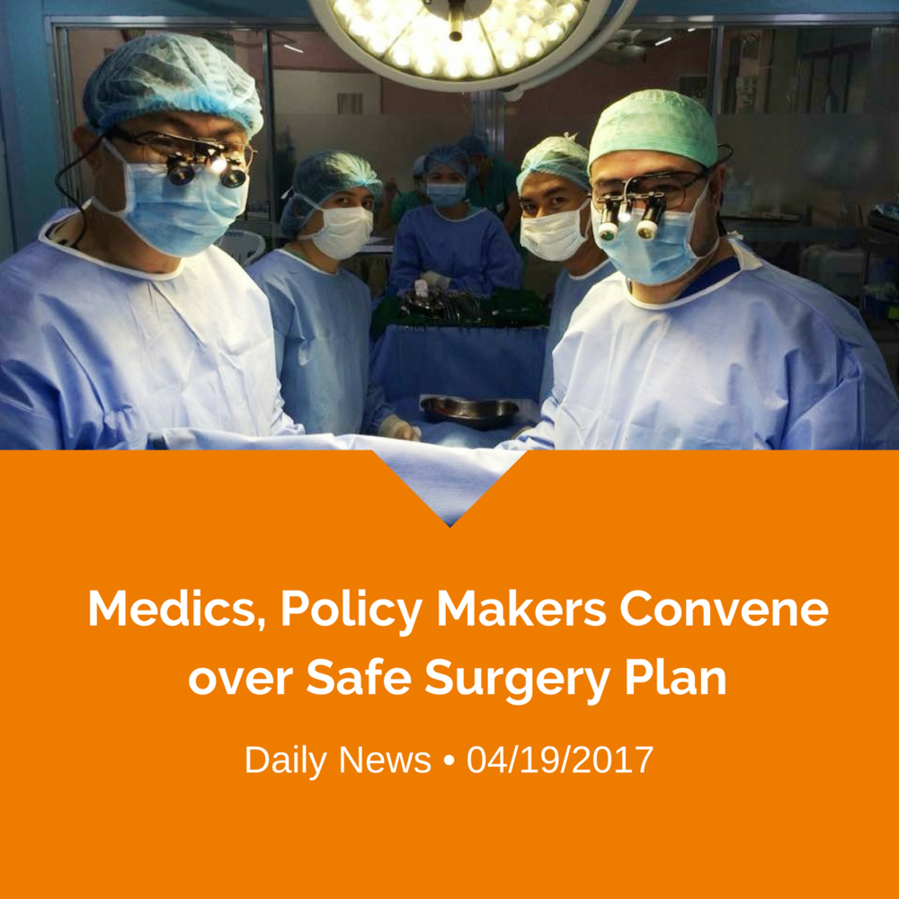 MEDICS, POLICY MAKERS CONVENE OVER SAFE SURGERY PLAN (1).png