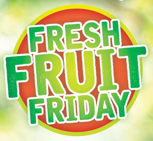 Fresh Fruit Friday