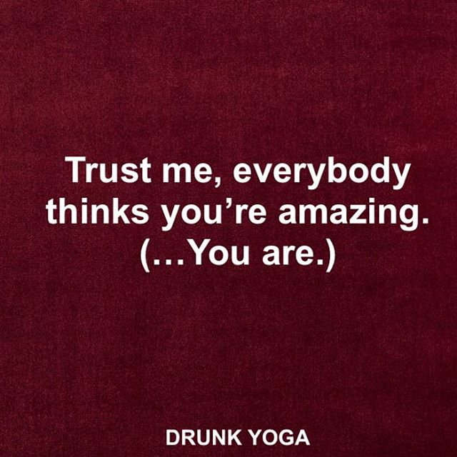 Positive thoughts, guys. ⠀ .⠀ .⠀ .⠀ .⠀ ⠀ #drunkyoga #dodrunkyoga #drunkyogacommunity #motivationalquotes #inspiration #motivational #yogaclass #instagood #goodvibes #goodvibesonly #drunkyogagirl #yoga #yogateacher #youareenough #empoweredwoman #wine #cheers #winelover #wineoclock #winetime #wineyoga #yogaeverydamnday #drunkyogaeverydamnday #namaste #positivity #namacheers #drunkyogaclass #blessed #youcandoit #loveyourself