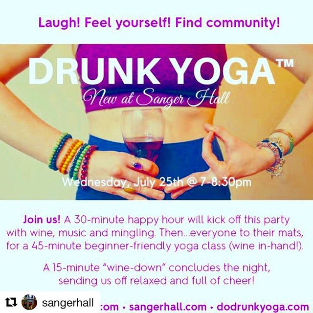 Drunk Yoga is coming to Queens! Can't wait to yoga party at @sangerhall on July 25th! 🥂 . RSVP in advance on Eventbrite or via www.dodrunkyoga.com. 🤸♀️ . Cheers!