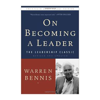 On Becoming A Leader – Warren Bennis