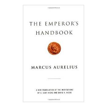 The Emperor's Handbook – Marcus Aurelius