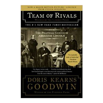 Team of Rivals – Doris Kearns Goodwin