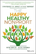 Want to learn more? Get a copy of  The Happy, Healthy Nonprofit.