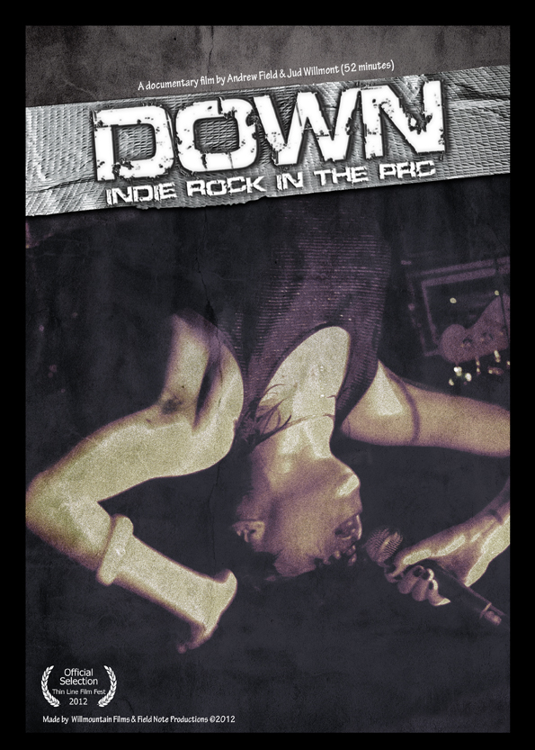 Down: Indie Rock in the PRC - (Filmed by Andrew Field and produced by Jud Willmont and Willmountain Films, first release in 2012)Filmed on the sweaty stages of underground rock clubs and music festivals, this indie rock doc takes viewers on a journey deep into the rock scene of a rapidly changing China. Through performances by some of China's top indie rock bands and interviews with band members, rock club managers, concert organizers and record producers, the film highlights the music and the struggles that indie rock musicians are undergoing as they challenge the dominant values of mainstream Chinese society. Bands profiled in the film include Lonely China Day, Hedgehog, Carsick Cars, Re-TROS, Flying Fruit, PK-14, Brain Failure, and SUBS. Special appearance by China's rock godfather, Cui Jian.