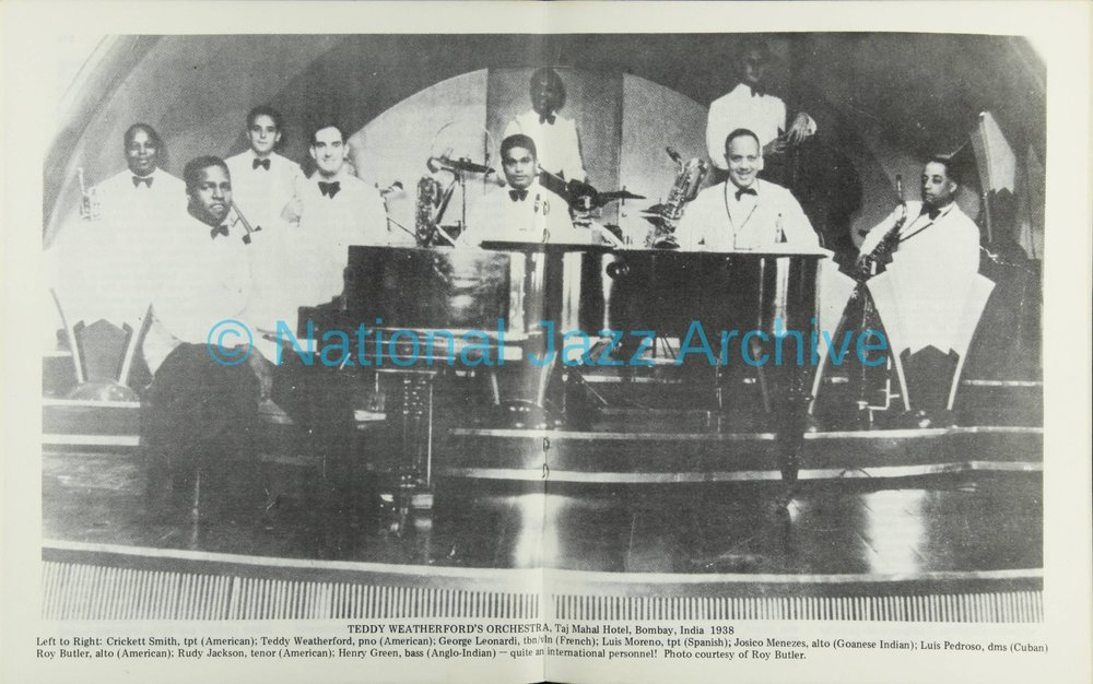 Teddy Weatherford Orchestra, Taj Mahal Hotel, Bombay India 1938. Left to Right: Cricket Smith, ppt (American); Teddy Weatherford, pno (American); George Leonard, tbn/vln (French); Luis Moreno, tpt (Spanish); Josico Menezes, alto (Goanese Indian); Luis Pedroso, dms (Cuban), Roy Butler, alto (American); Rudy Jackson, tenor (American); Henry Green, bass (Anglo-Indian)--quite an international personnel! Photo courtesy of Roy Butler.
