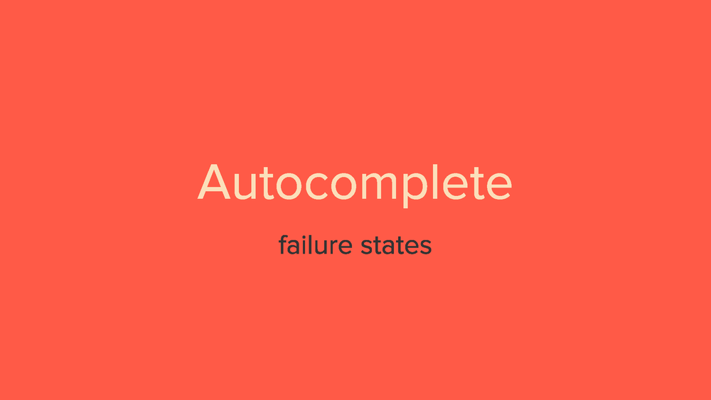 Autocomplete - Failure Scenarios_Page_01.png
