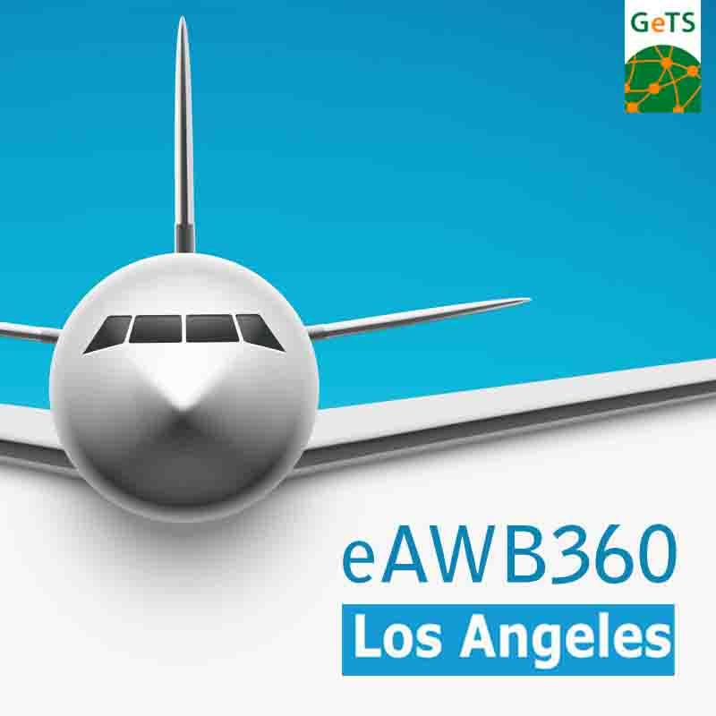 e Air WayBill eAWB campaign in Los Angeles