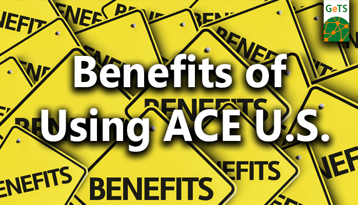 Benefits of Using ACE US