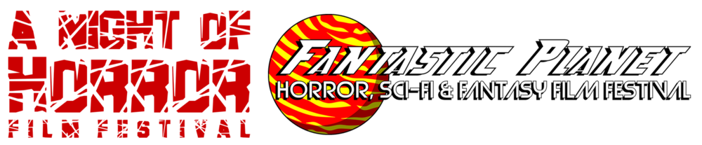 A Night of Horror and Fantastic Planet Film Festivals