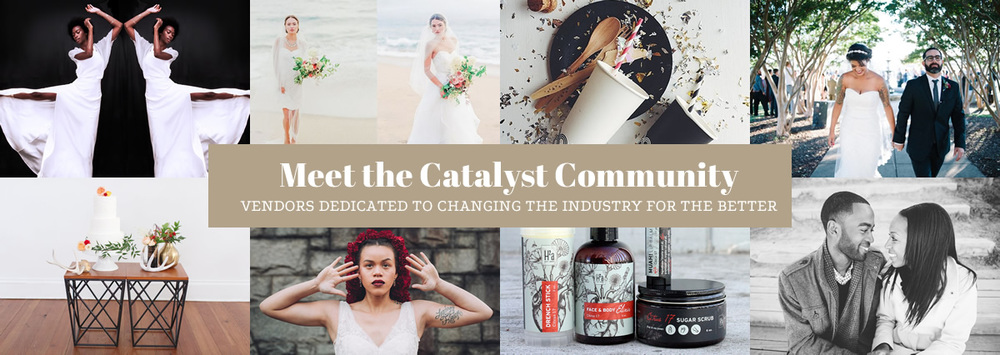 Meet the Catalyst Community: Vendors dedicated to changing the industry for the better