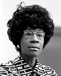 Shirley Chisholm was the first African American elected to the US Congress in 1968 for the Democratic Party
