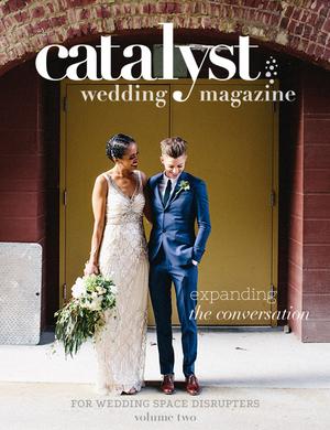Catalyst Wedding Magazine Volume Two