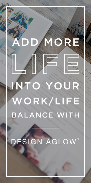 Add more life into your work/life balance with Design Aglow