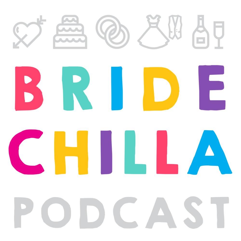 The Bridechilla Podcast