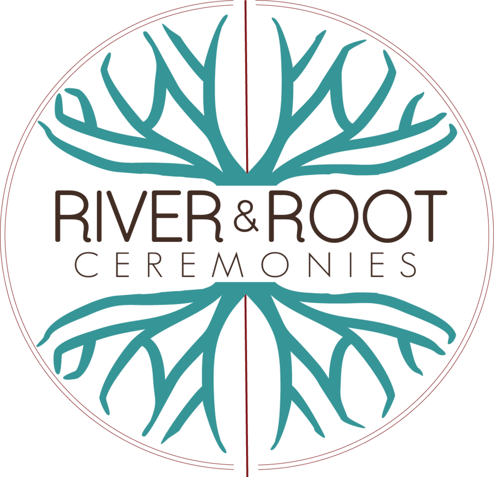 River and Root Ceremonies