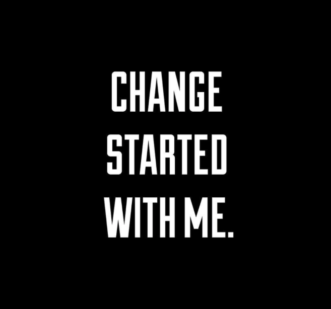 Change Started with Me.