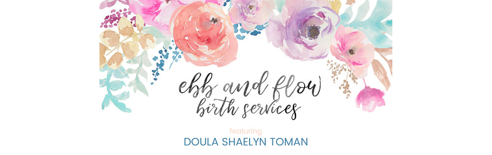 Ebb and Flow Birth Services - Ebb and Flow Photography - Shaelyn Toman Doula