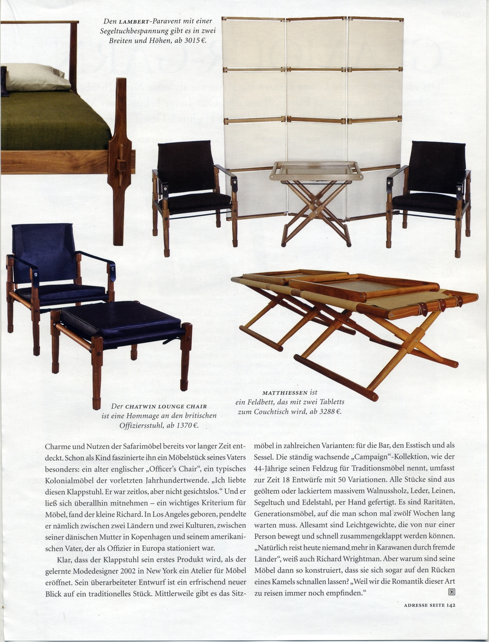 See: Chatwin Lounge Chair, Matthiessen Cot/Coffee Table, Matthiessen Tray Table, and Lambert Screen