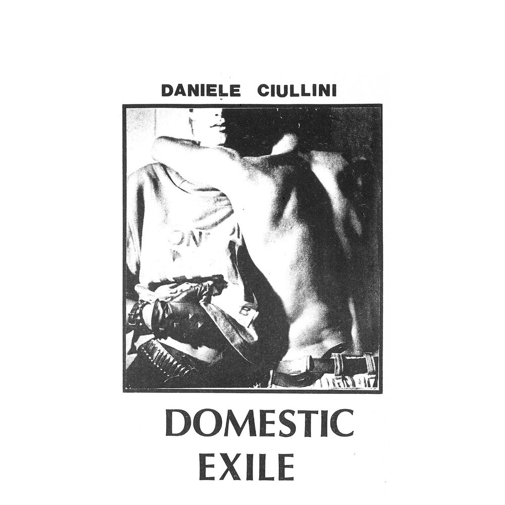 ELP009 Daniele Ciuline -Domestic Exile