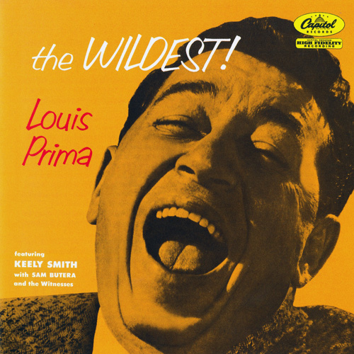 Louis Prima 1956 年專輯 《The Wildest!》封面 ( via  Lossless Jazz  )