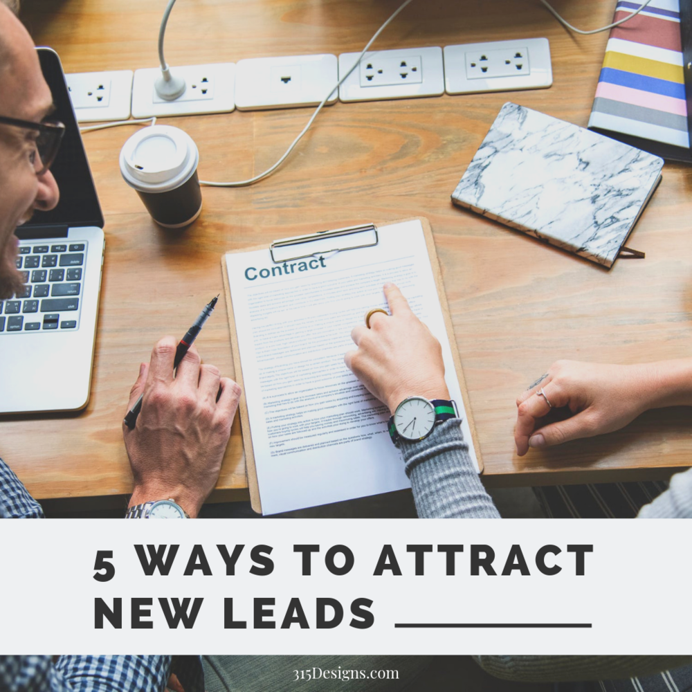5 Ways to Attract New Leads For Your Business.png