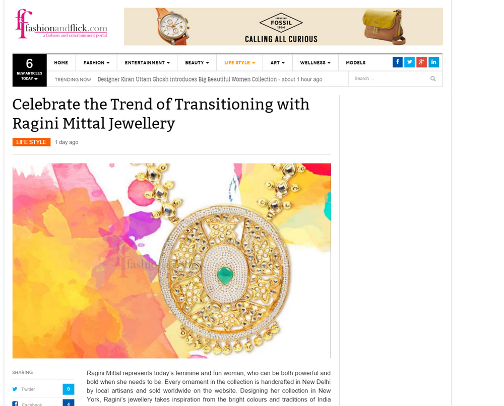 Celebrate the Trend of Transitioning with Ragini Mittal Jewellery! At Fashion & Flick magazine