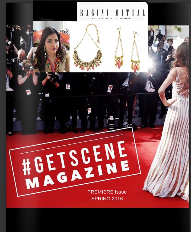 Ragini Mittal Jewelry mentioned in #getscenemagazine Premiere launch