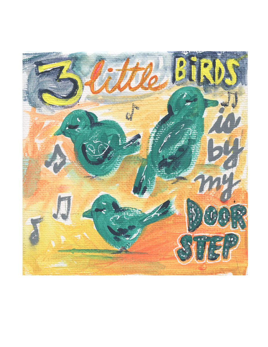 3 little birds print copy 2.jpg