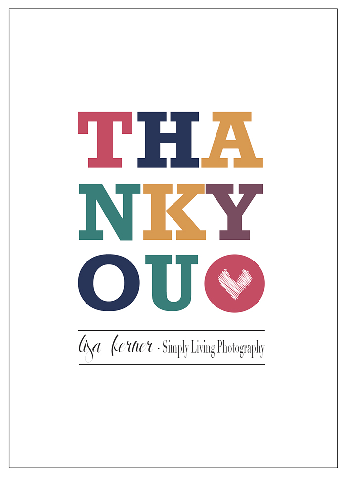 Thank You | Birthday Giveaway | Lisa Kerner | Simply Living Photography