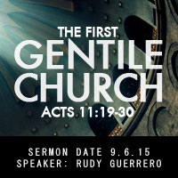 The First Gentile Church
