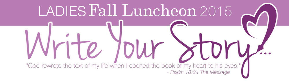 "Ladies Luncheon 2015 ""Write Your Story"""