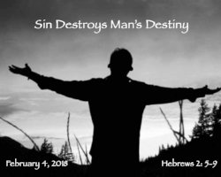 Sin Destroys Man's Destiny