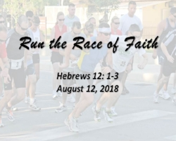 8.12.18 Run the Race of Faith.jpg