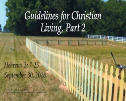 9.30.18 Guidelines for Christian Living, Part 2.jpg