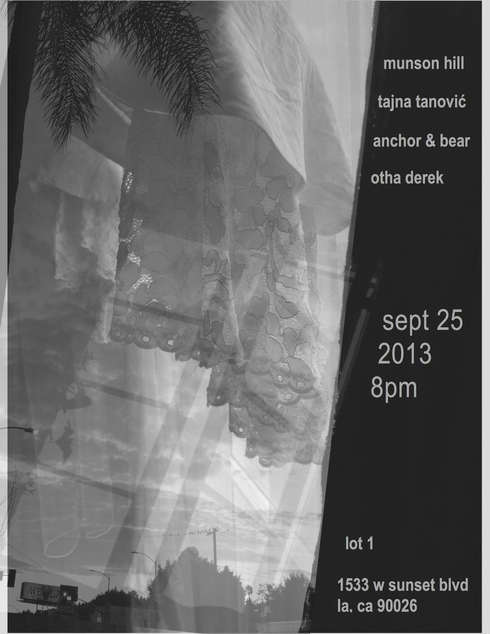 Join me & friends on Sept. 25, 8pm @ Lot 1 in Echo Park:    https://www.facebook.com/events/565323213524744/     © 2013 Tajna Tanović. All Rights Reserved.