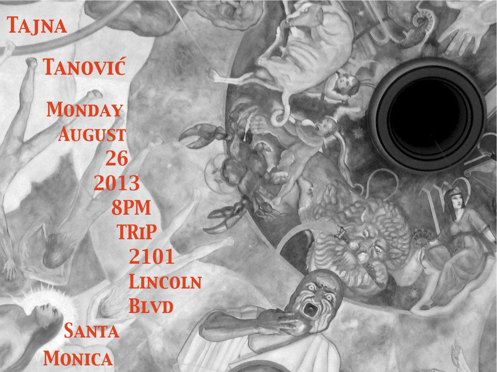 Aug. 26 live at TRiP Santa Monica    © 2013 Tajna Tanović. All Rights Reserved.
