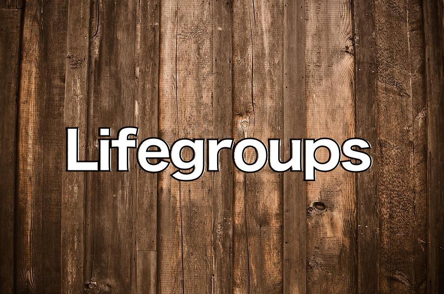 LIfegroups (wood).jpg