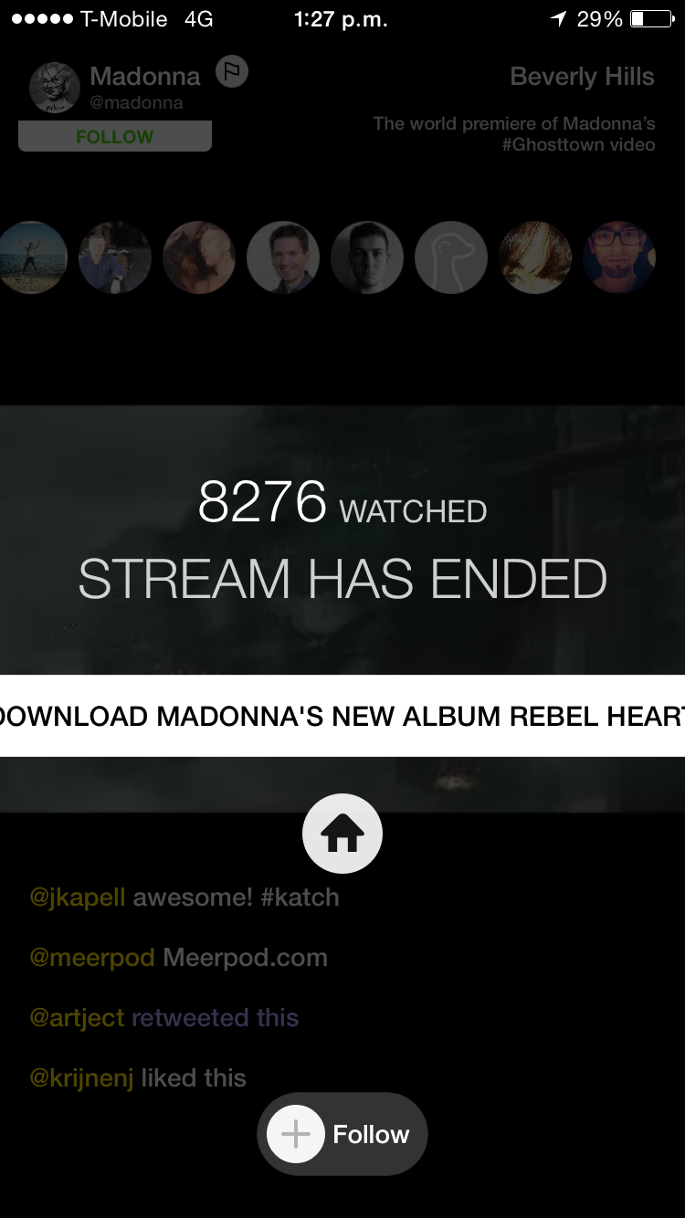 Just over eight thousand tune in to the premiere of Madonna's new Ghosttown video on Meerkat.