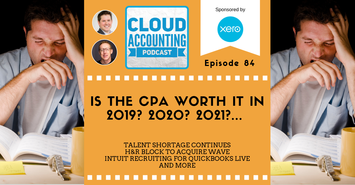 Is the CPA Worth it in 2019, 2020, 2021…? Also, H&R Block