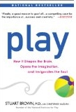 Play: How it Shapes the Brain . . .
