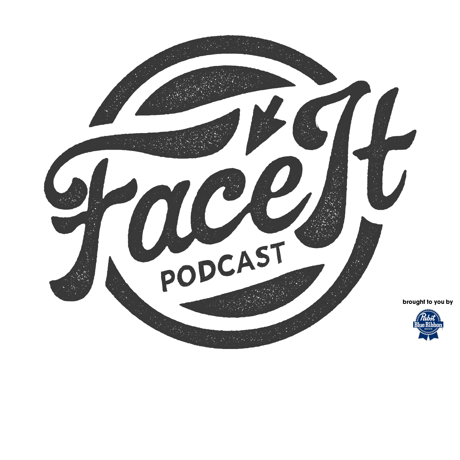 FACE IT PODCAST DOT COM