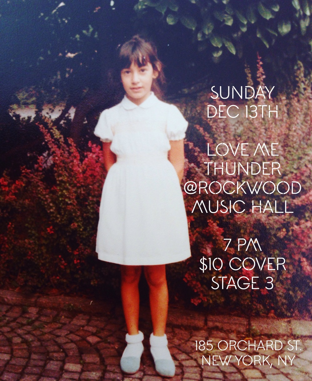 December 13 LOVE ME THUNDER @ Rockwood Music Hall NYC