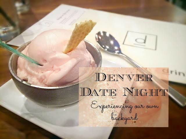 Denver Date Night. Where to eat and drink in Denver Colorado