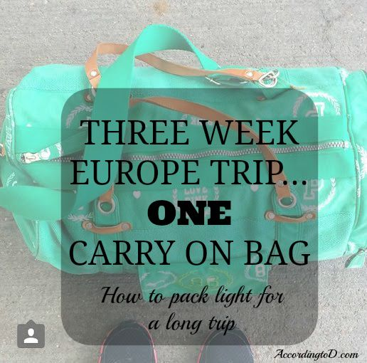 How to pack for a three week europe trip in one carry on bag