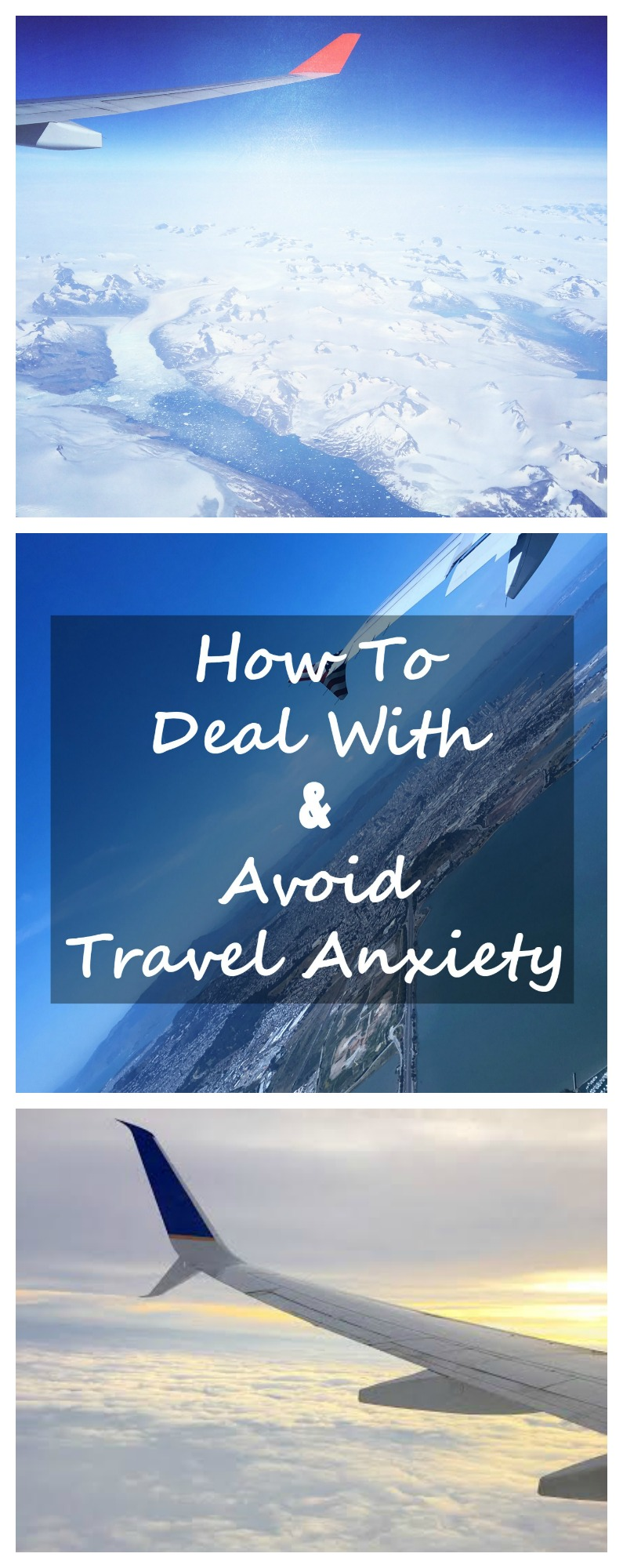 how to deal with and avoid travel anxiety