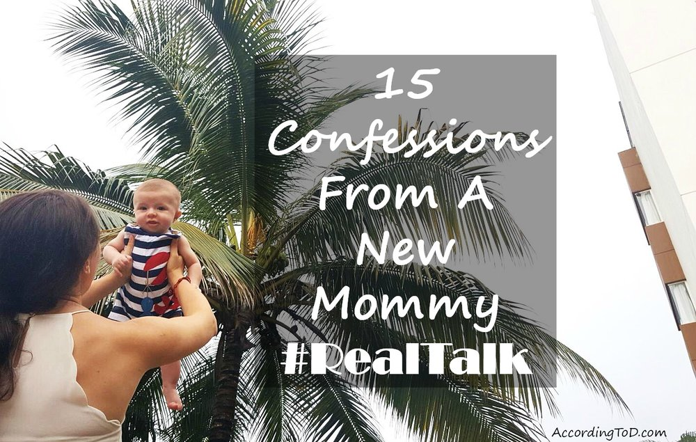 15 confessions from a new mommy 2.jpg